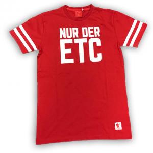 """T-Shirt """"Nur der ETC""""  mit 3D Schriftzug"""